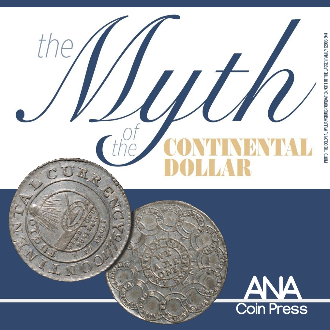 The Myth of the Continental Dollar: Part One