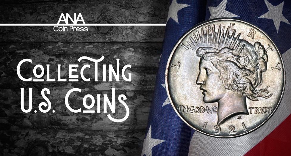 Collecting U.S. Coins