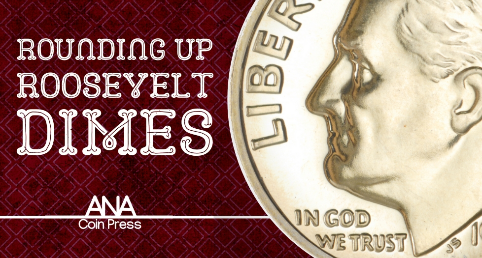 Rounding Up Roosevelt Dimes